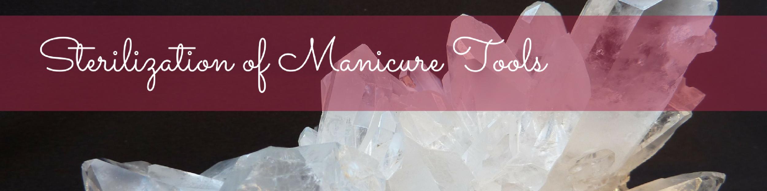 Sterilization of Manicure Tools