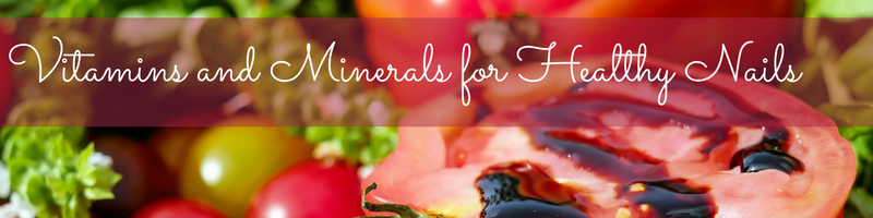 vitamins-and-minerals-for-healthy-nails