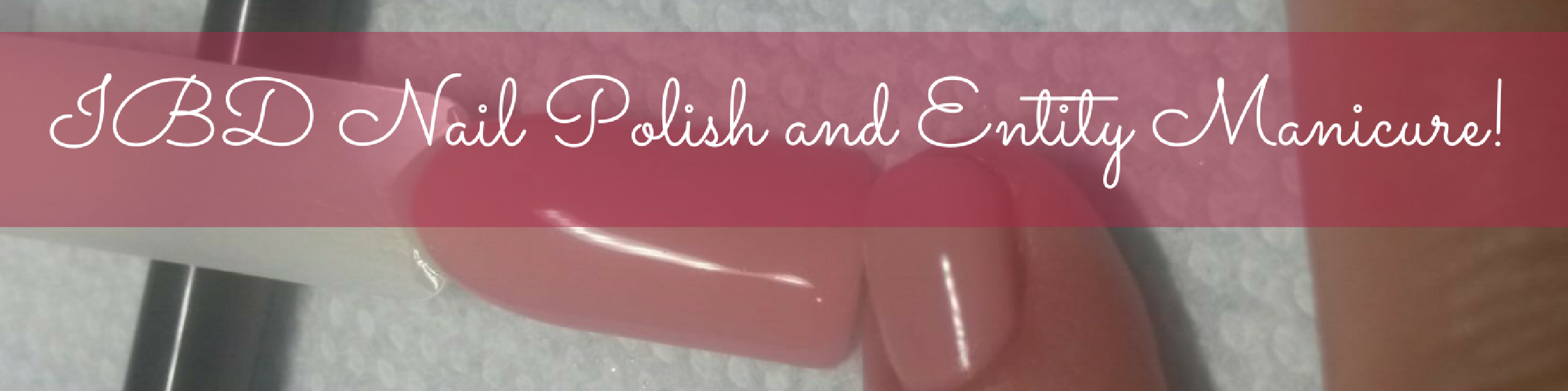 ibd-nail-polish-and-entity-manicure
