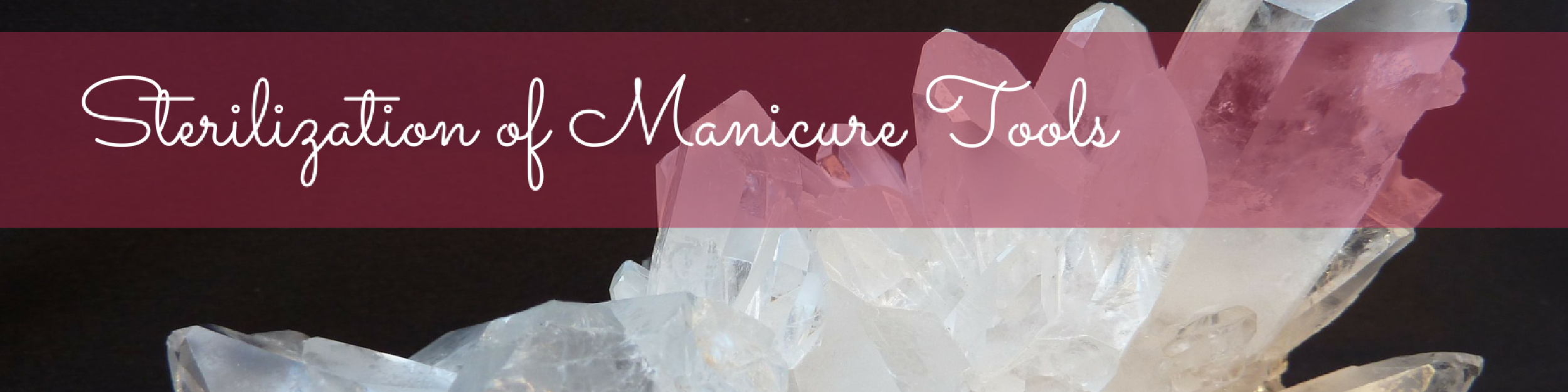 Sterilization of Manicure Tools